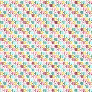 fuck ULTRA small rainbow UPPERcase